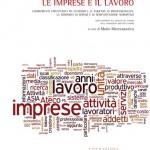 Le imprese e il Lavoro - focus su Milano e Area Metropolitana